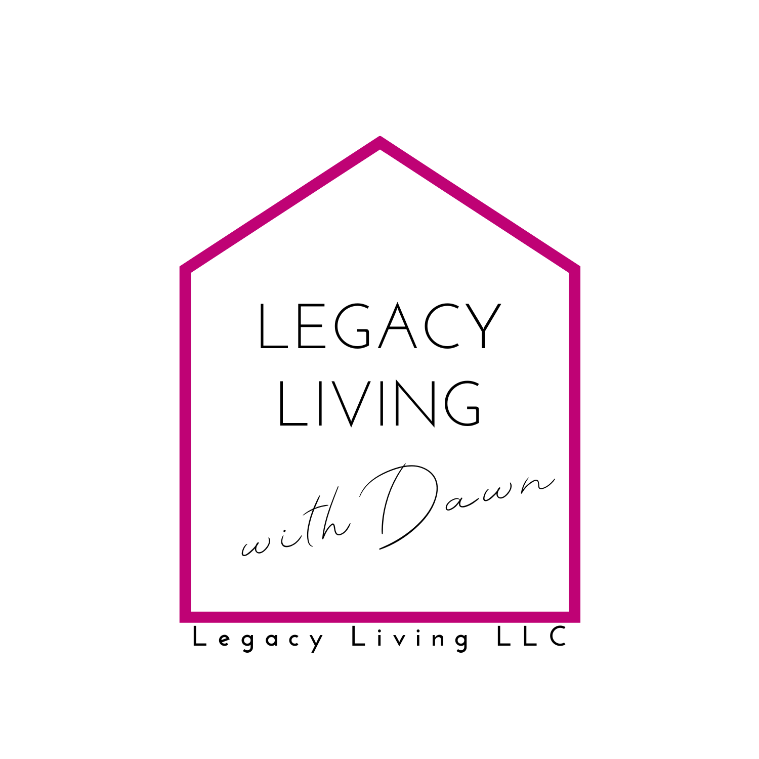 Legacy Living with Dawn