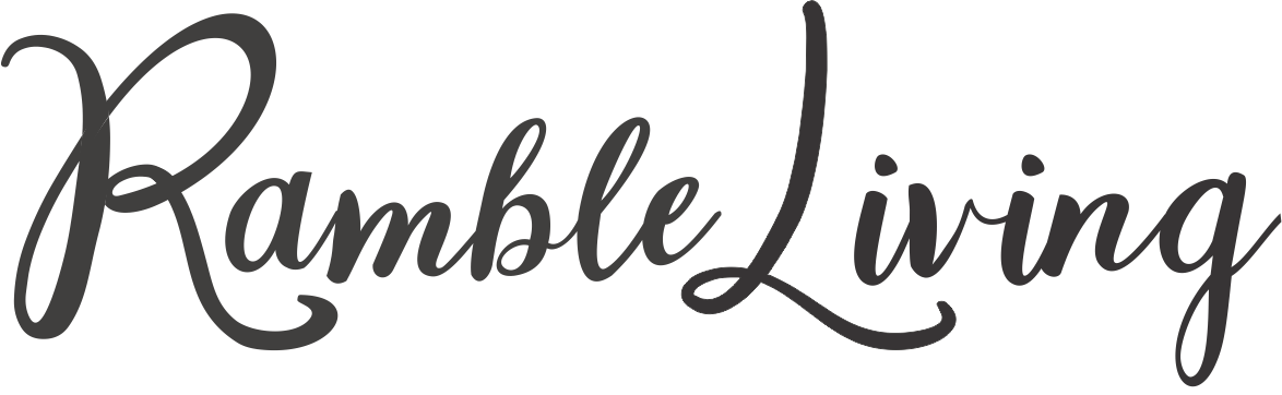 RambleLiving ~ Simply Create Your Best Life Journey
